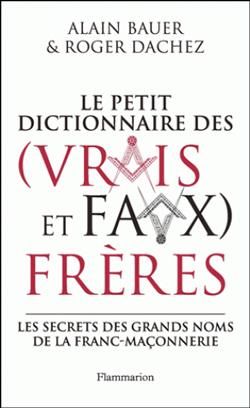 Dictionnaire des (vrais et faux) freres - Bauer / Dachez Alain