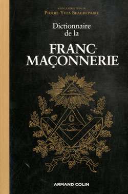 Dictionnaire de la franc-maconnerie - Beaurepaire Pierre-Yves
