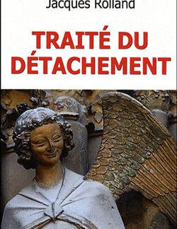 Traite du detachement. - Roland Jacques