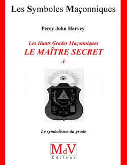 Le maitre secret. livre 1. tome 44 - Harvey Percy John