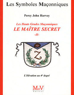 Le maitre secret. livre 2. tome 47 - Harvey Percy John