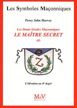Le maitre secret. livre 2. tome 47 - Harvey Percy John