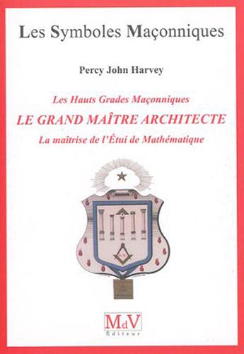 LE GRAND MAITRE ARCHITECTE