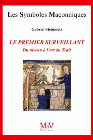 LE PREMIER SURVEILLANT