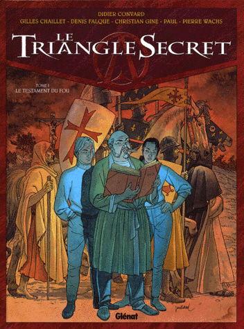 Le Triangle Secret Tome 1 Le Testament du fou