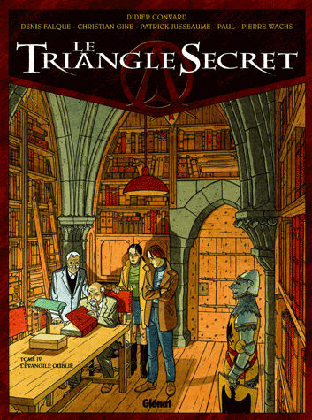 Le Triangle Secret Tome 4 L'Evangile oublié