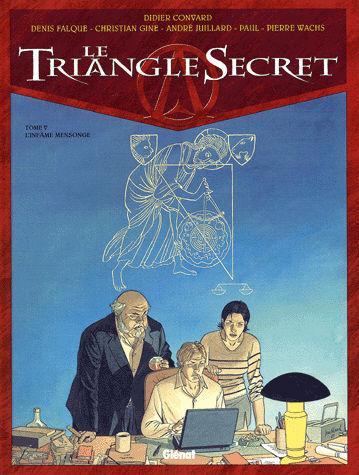 Le Triangle Secret Tome 5 L'Infâme Mensonge