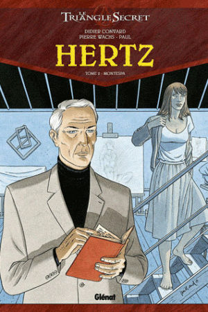 Le Triangle Secret Hertz - Tome 2 : Montespa