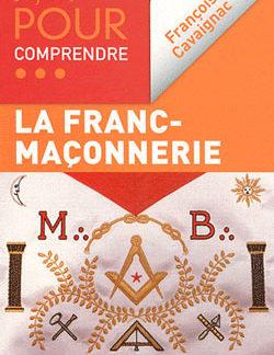 50 fiches,comprendre la franc maconnerie - Cavaignac François