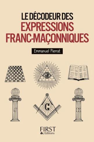 PETIT LIVRE DE DECODEUR DES EXPRESSIONS FRANC MACONNIQUES