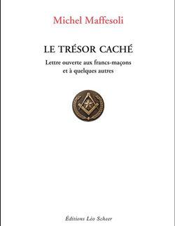 Le tresor cache - Maffesoli Michel