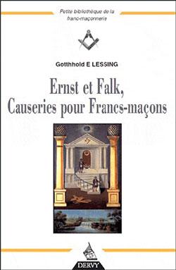 Ernst et falk causeries pour les francs macons - Lessing Gotthold Ephraim