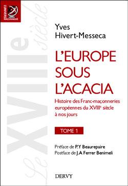 L'europe sous l'acacia. tome 1 - Hivert-Messeca Yves