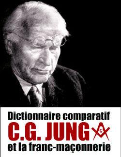 Dictionnaire comparatif c.g.jung et la franc-maconnerie - Maxence Jean-Luc