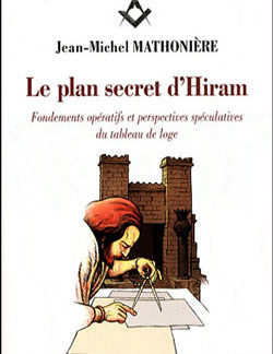 Le plan secret d'hiram - Mathoniere Jean-Michel