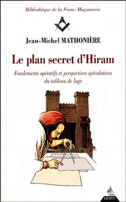 Le plan secret d'hiram - Mathoniere Jean-Michel