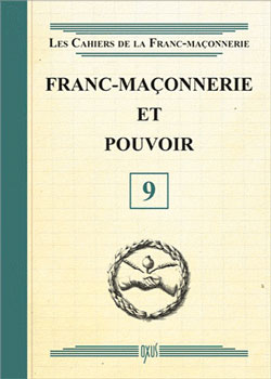 Franc-maconnerie et pouvoir - livret 9 - Collectif