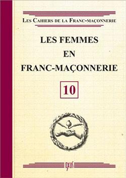 Les femmes en franc-maconnerie - livret 10 - Collectif