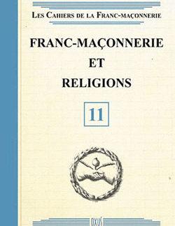 Franc-maconnerie et religions - livret 11 - Collectif