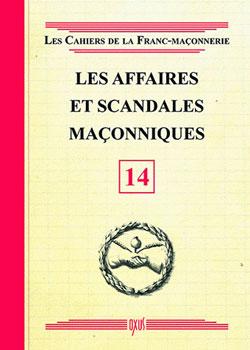 Les affaires et scandales maconniques - livret 14 - Collectif