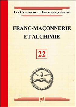 Franc-maconnerie et alchimie - livret 22 - Collectif