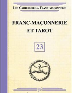 Franc-maconnerie et tarot - livret 23 - Collectif