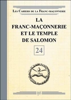 La franc-maconnerie et le temple de salomon - livret 24 - Collectif