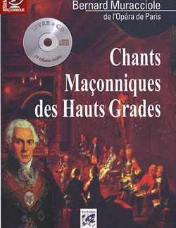 Chants maconniques des hauts grades. livre + cd audio. - Muracciole Bernard