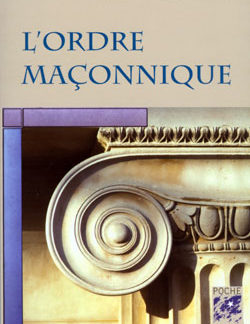 L'ordre maconnique. (poche) - Tort-Nougues Henri