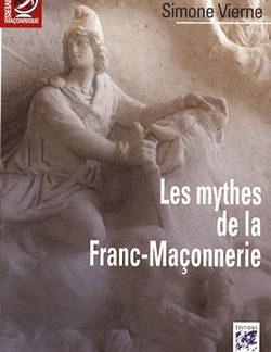 Les mythes de la franc-maconnerie. - Vierne Simone