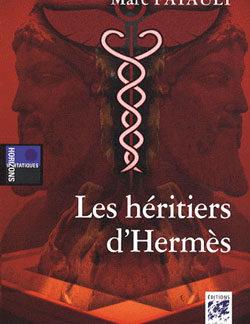 Les heritiers d'hermes. - Patault Marc
