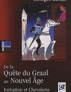 Initiation et chevalerie. - Bertin Georges