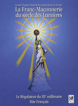 La franc-maconnerie du siecle des lumieres. -