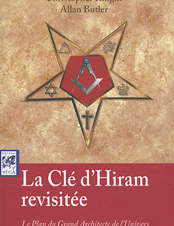 La cle d'hiram revisitee. - Knight Christopher