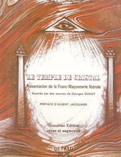 Le temple de cristal.broché.présentation de la franc-maçonnerie libérale. - Nisand Léon