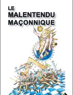Le malentendu maconnique. - Buisseret & Quillardet