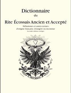 Dictionnaire du rite ecossais ancien et accepte - Saint-Gall Michel