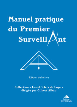 Manuel pratique du premier surveillant. - Alban Gilbert