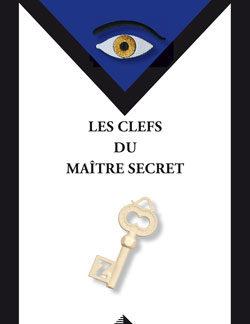 Les clefs du maitre secret - Beresniak Daniel
