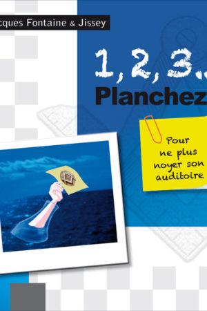 1.2.3...planchez ! - Fontaine Jacques & Jissey