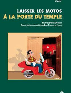 Laisser les motos a la porte du temple - Jissey