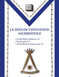 Le sens de l'initiation sacerdotale - Beresniak Daniel
