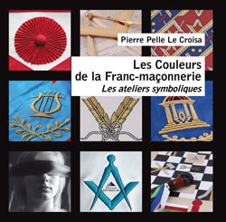 Les couleurs de la franc-maconnerie - Pelle Le Croisa Pierre