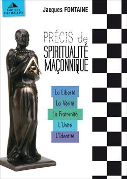 Coffret precis de spiritualite maconnique - Fontaine Jacques