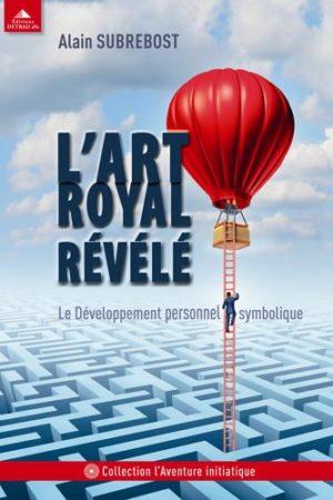 L'ART ROYAL REVELE