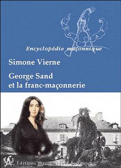 George sand et la franc maconnerie - Vierne Simone