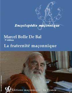 LA FRATERNITE MACONNIQUE