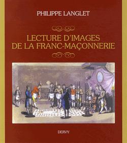 Lecture d'images de la franc-maconnerie - Langlet Philippe