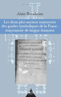 Deux plus anciens manuscrits des grades symboliques de la franc-maconnique de - Bernheim Alain