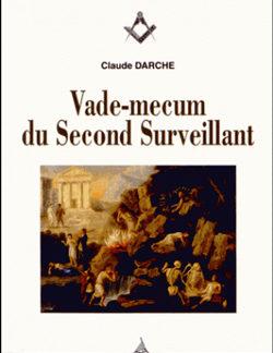 Vade-mecum du second surveillant - Darche Claude